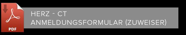 Herz CT Anmeldungsformular Zuweiser Formular zum Downloaden